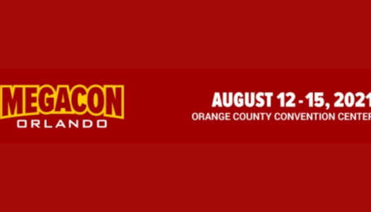 MegaCon Orlando rescheduled to August 2021